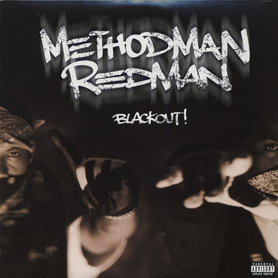 Method Man and Redman Blackout! Cover