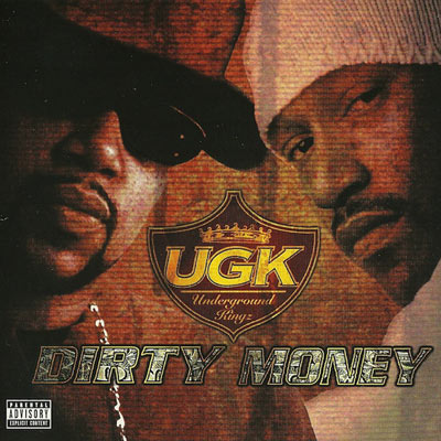 UGK Dirty Money Cover