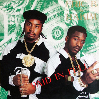 Eric B and Rakim Paid in Full Cover